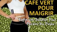 Pourquoi Le Café Vert Accélère La Perte de Poids
