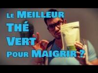 Quel est Le MEILLEUR Thé Vert pour MAIGRIR ?